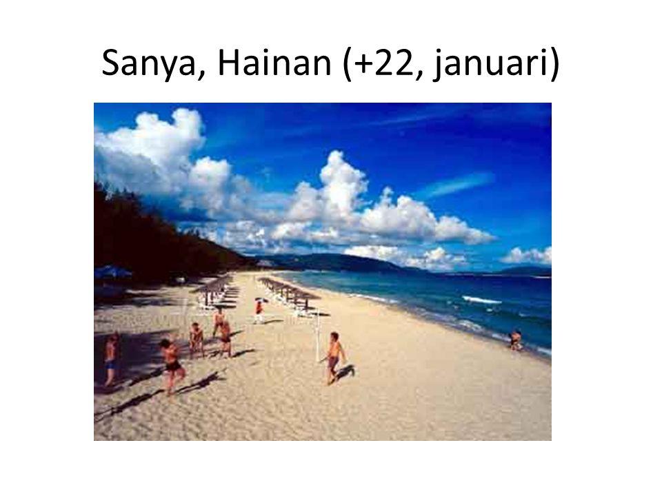 Sanya, Hainan (+22, januari)