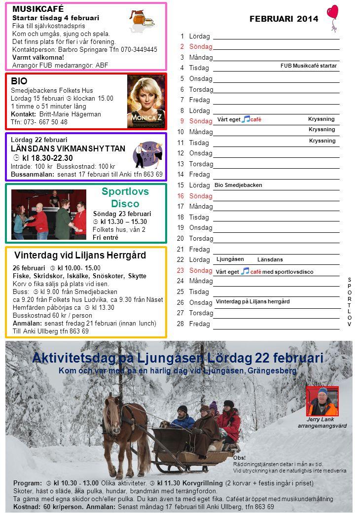 Vårt eget café Lördag 22 mars LÄNSDANS & DISCO i LUDVIKA Folkets Hus  klockan 18.30 - 22.30 FUB ansvarar för serveringen Entré 100 kr Välkommen.