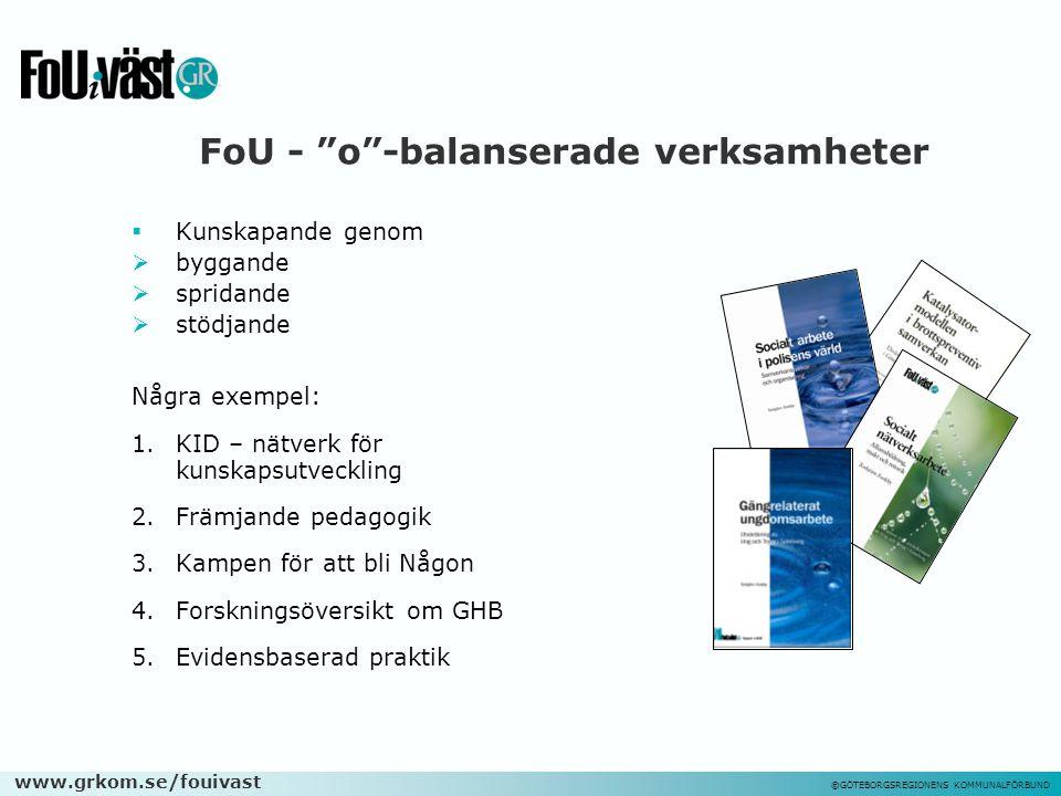 www.grkom.se/fouivast ©GÖTEBORGSREGIONENS KOMMUNALFÖRBUND 10.