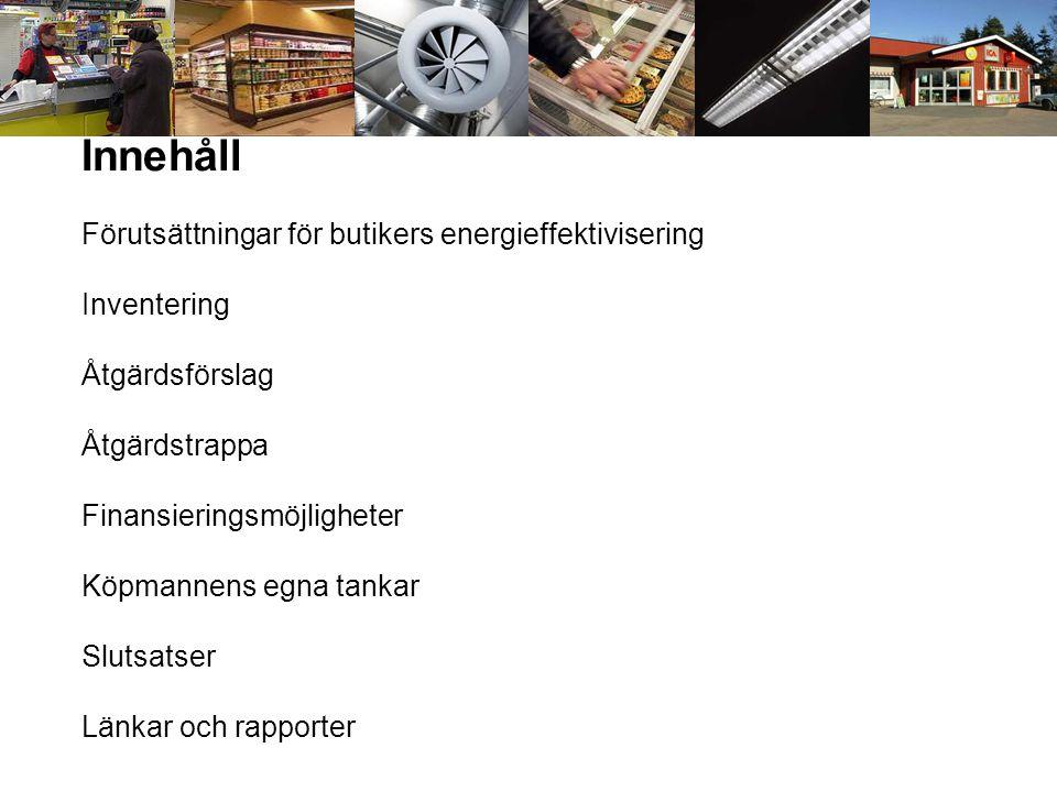 Livsmedelskyla •Ritningar, tillgänglighet, tillsyn •Finns dokumentation över anläggningen.