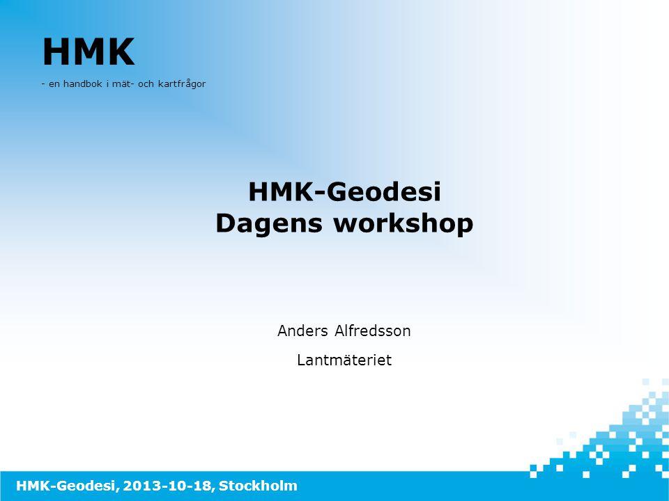 Bakgrund HMK  HMK – Handbok till Mätningskungörelsen – gavs ut 1993-1995  Teknikbeskrivningar samt stöd för kvalitetskontroll och upp- handling av mättjänster 9 delar HMK-Geodesi, Stommätning HMK-Geodesi, Detaljmätning HMK-Geodesi, Markering HMK-Geodesi, GPS HMK-Fotogrammetri HMK-Digitalisering HMK-Databaser HMK-Kartografi HMK-Juridik • Teknikutveckling m.m.