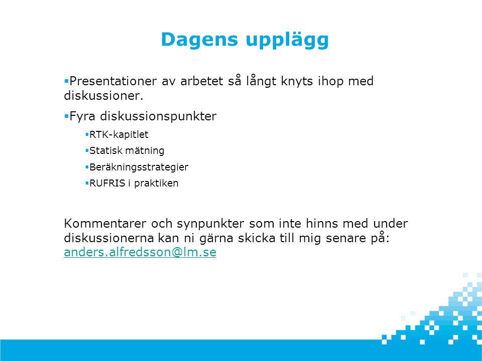 Workshop HMK, 2013-10-18, Stockholm Alltså… Först: • Kolla på hur ett GNSS-stomnät, á la 1990-tal, bör analyseras idag.