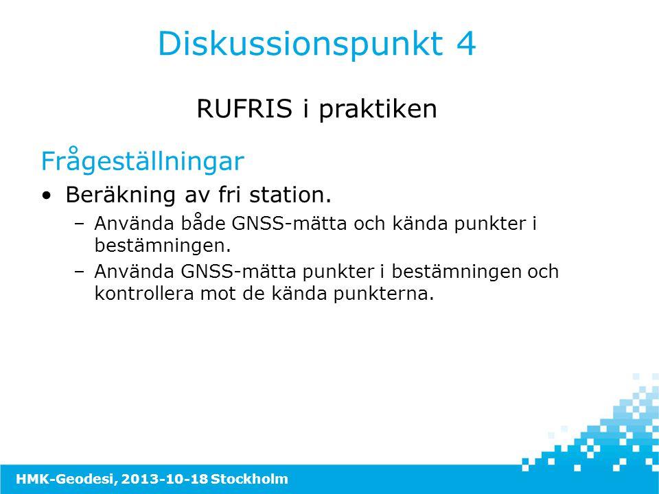 Frågeställningar •Beräkning av fri station. –Använda både GNSS-mätta och kända punkter i bestämningen. –Använda GNSS-mätta punkter i bestämningen och