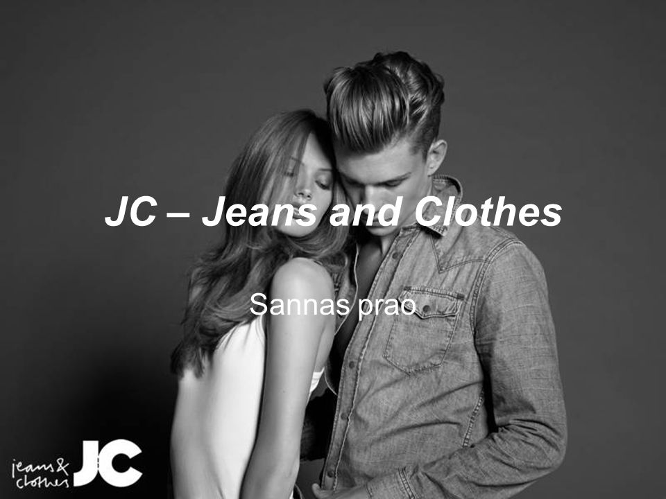 JC – Jeans and Clothes Sannas prao