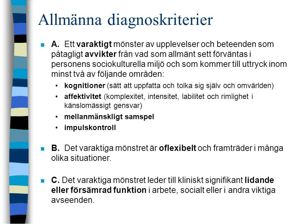 Allmänna diagnoskriterier  A.