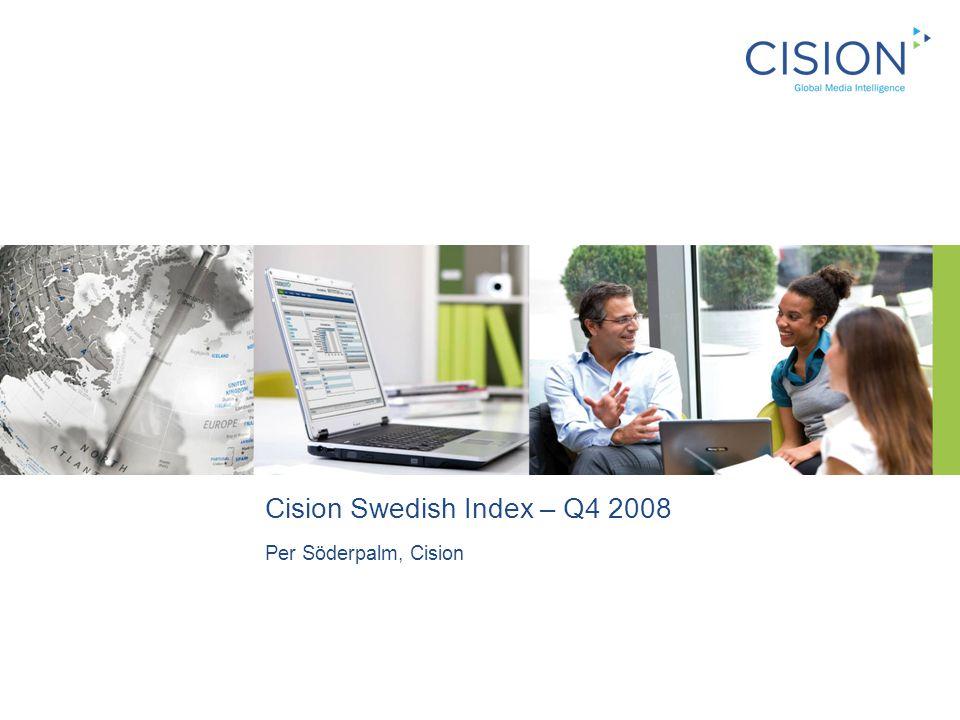 Cision Swedish Index – Q4 2008 Per Söderpalm, Cision