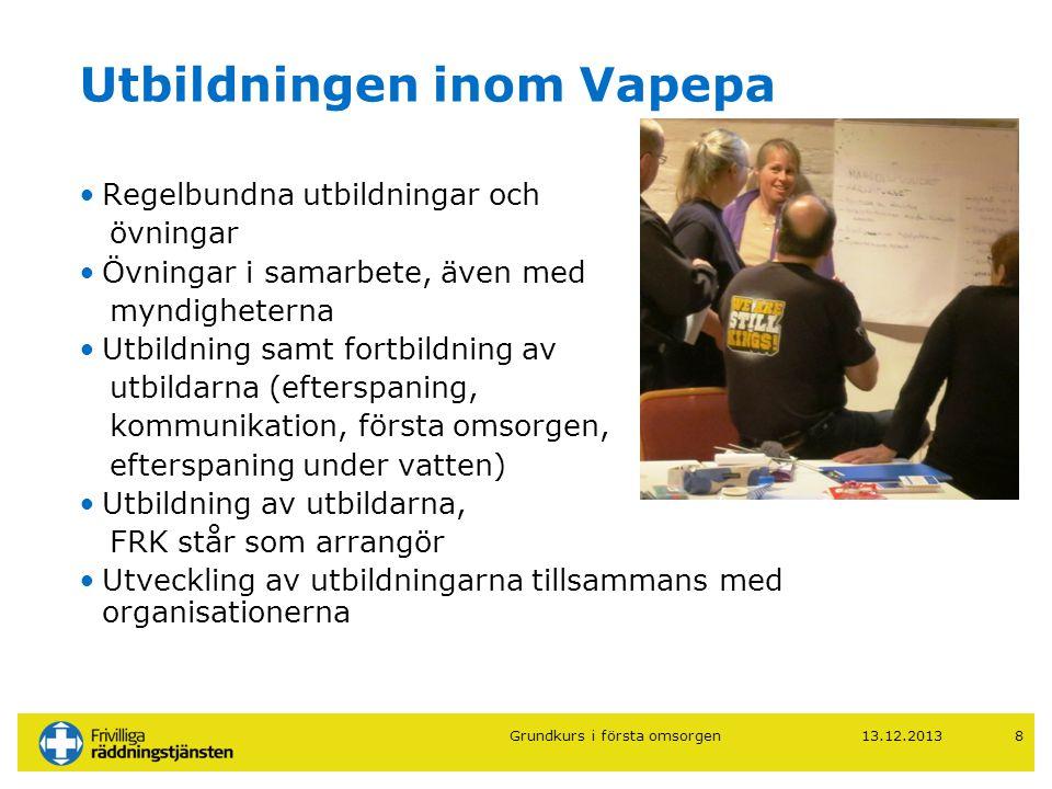 13.12.20139 Frivilliga räddningstjänsten - Välkommen med i verksamheten.