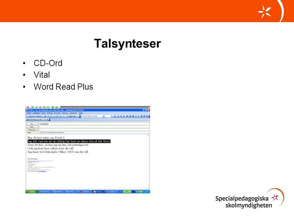 Talsynteser •CD-Ord •Vital •Word Read Plus