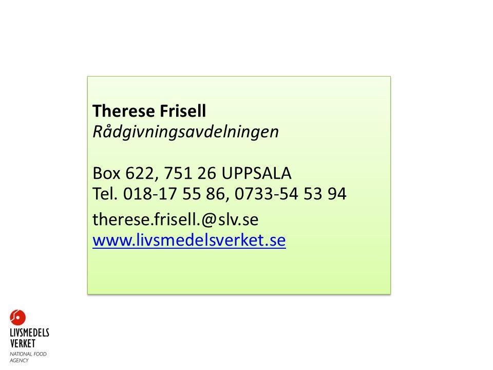 Therese Frisell Rådgivningsavdelningen Box 622, 751 26 UPPSALA Tel.