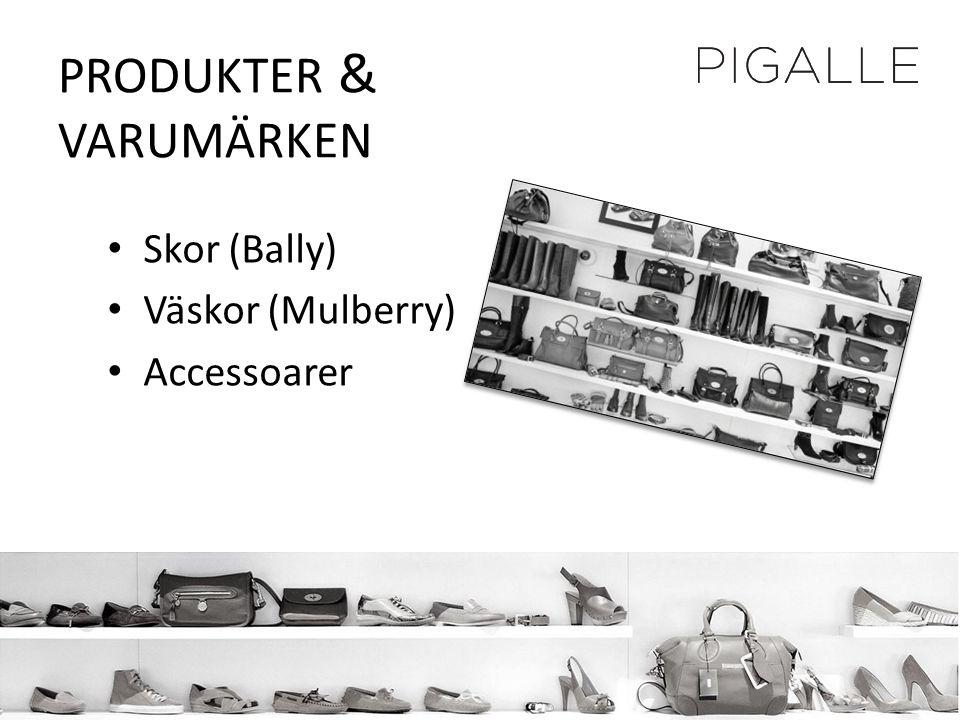 PRODUKTER & VARUMÄRKEN • Skor (Bally) • Väskor (Mulberry) • Accessoarer