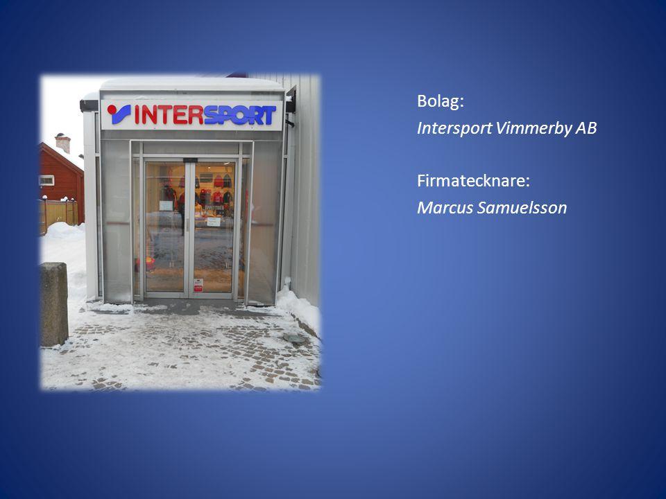 Bolag: Intersport Vimmerby AB Firmatecknare: Marcus Samuelsson