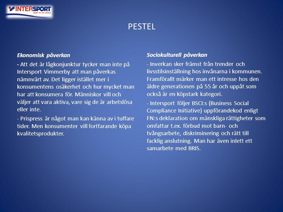 PESTEL Politisk/Juridisk påverkan - Man talar om Intersport centralt och lokalt.