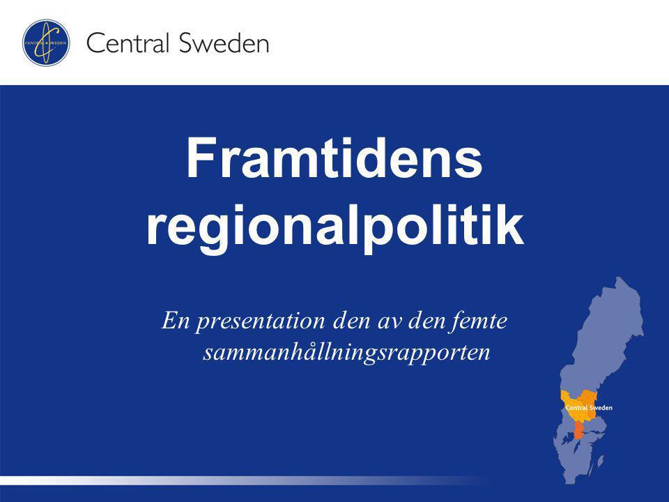 Framtidens regionalpolitik En presentation den av den femte sammanhållningsrapporten