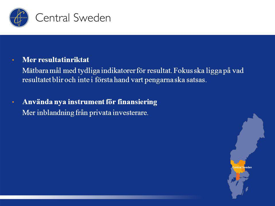 Övriga punkter Bidragen ska i huvudsak gå till de minst utvecklade regionerna.