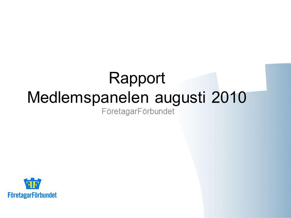 Rapport Medlemspanelen augusti 2010 FöretagarFörbundet
