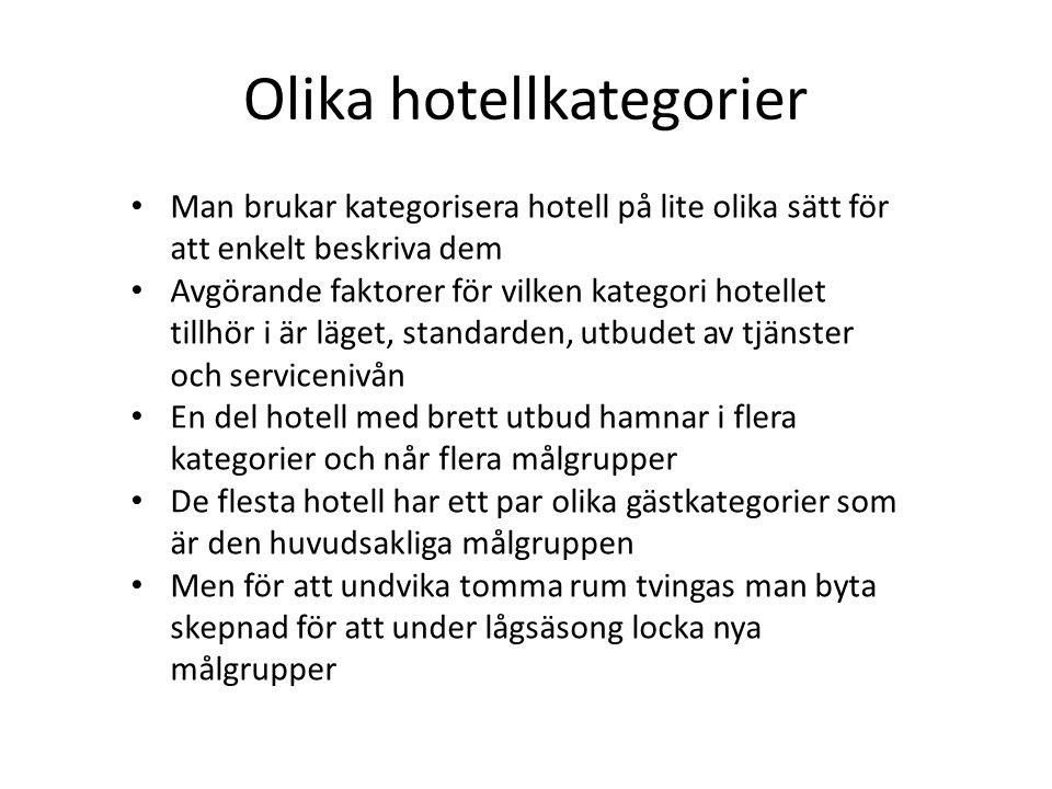 Olika hotellkategorier Man brukar kategorisera hotell på lite olika sätt för att enkelt beskriva dem Avgörande faktorer för vilken kategori hotellet t