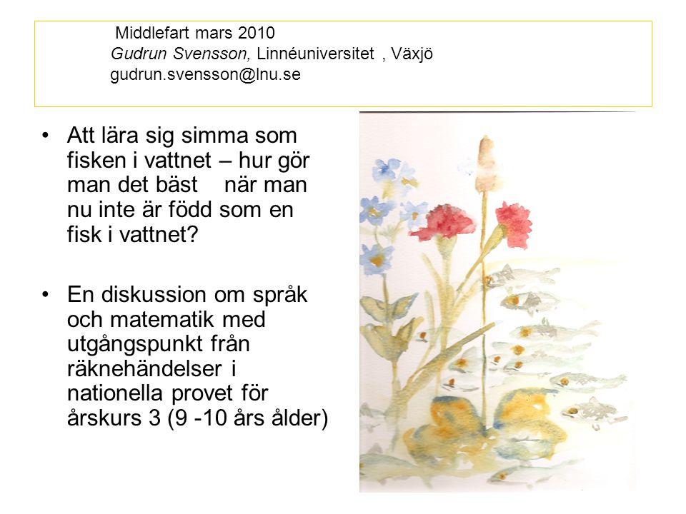 En presentation och diskussion om bedömningar och resultat med utgångspunkt från olika grupper av andraspråkselever och elever med svensk bakgrund Räknehändels er - vilken genre.