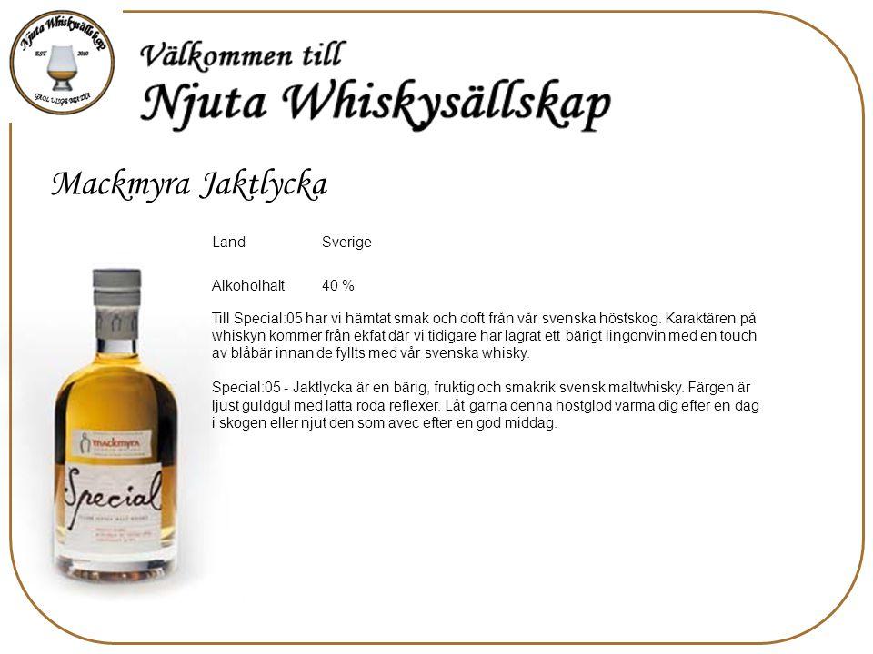 Mackmyra Jaktlycka LandSverige Alkoholhalt40 % Till Special:05 har vi hämtat smak och doft från vår svenska höstskog.