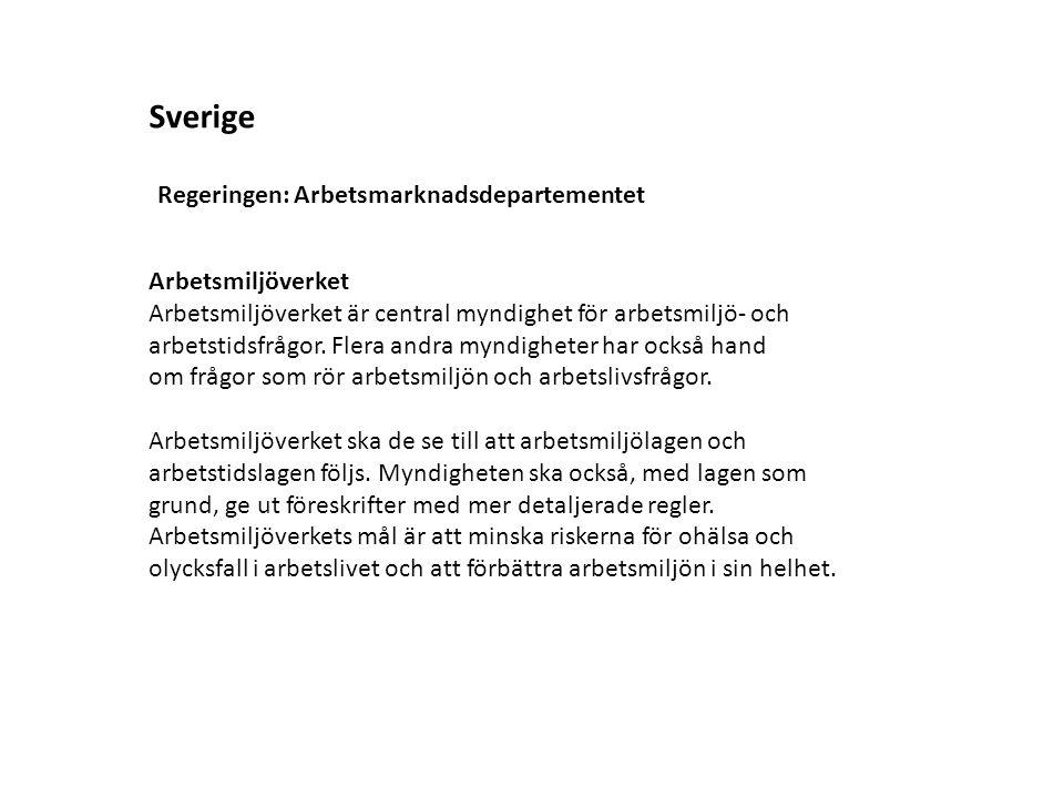 Sverige Arbetsmiljöverket Arbetsmiljöverket är central myndighet för arbetsmiljö- och arbetstidsfrågor.