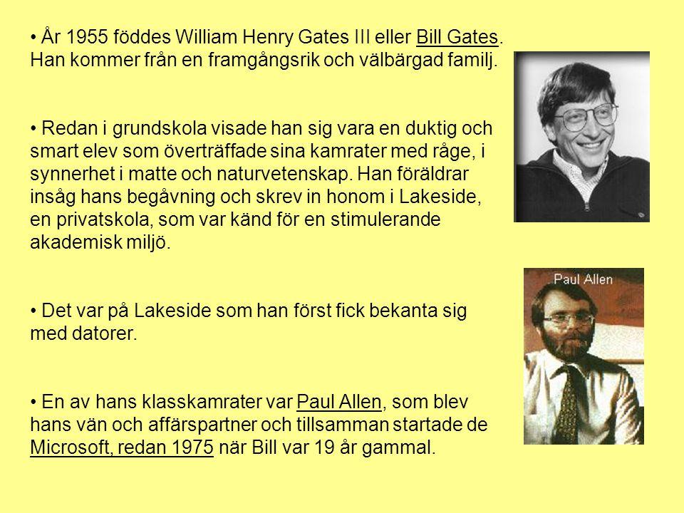 År 1955 föddes William Henry Gates III eller Bill Gates.