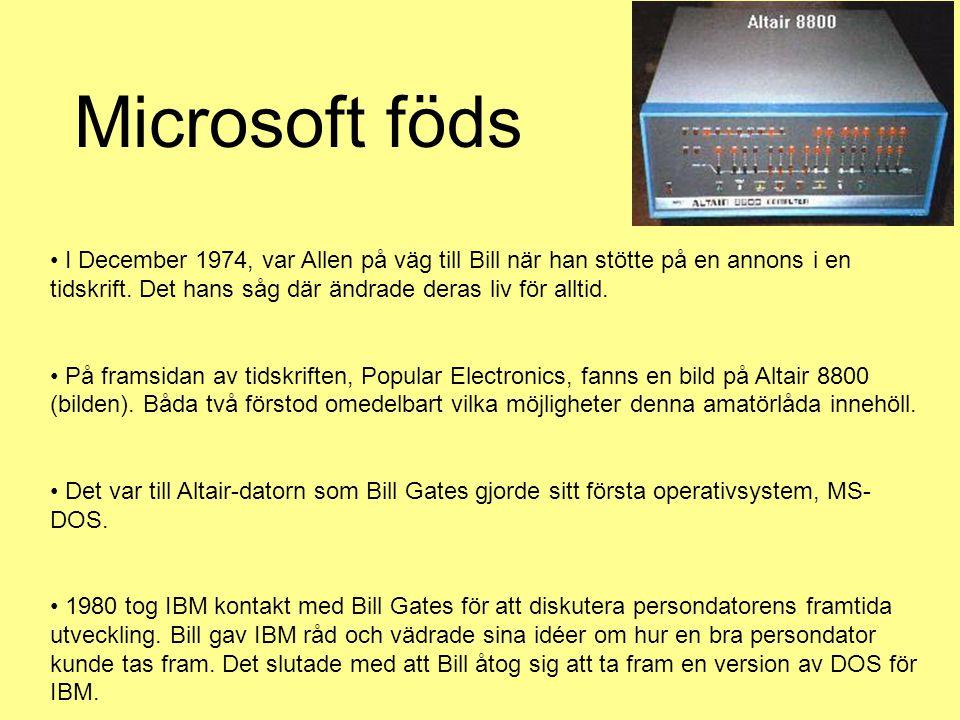I December 1974, var Allen på väg till Bill när han stötte på en annons i en tidskrift.
