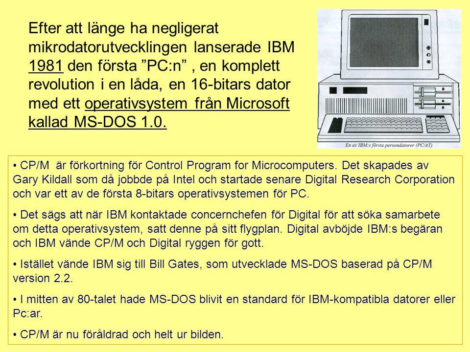 Efter att länge ha negligerat mikrodatorutvecklingen lanserade IBM 1981 den första PC:n , en komplett revolution i en låda, en 16-bitars dator med ett operativsystem från Microsoft kallad MS-DOS 1.0.