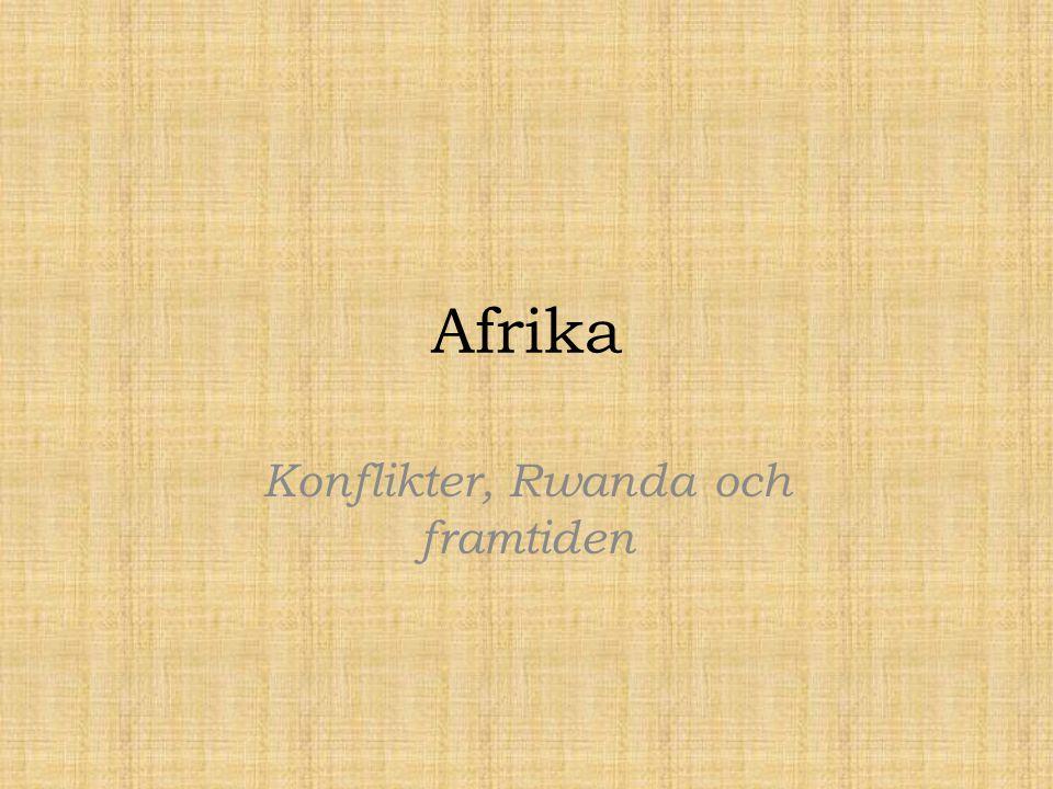 Afrika Konflikter, Rwanda och framtiden