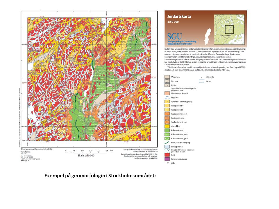 Exempel på geomorfologin i Stockholmsområdet: