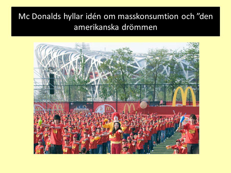 """Mc Donalds hyllar idén om masskonsumtion och """"den amerikanska drömmen"""
