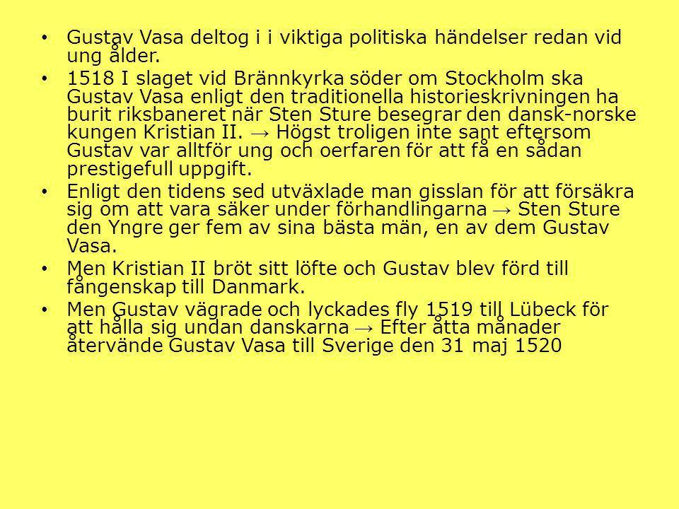 BEFRIELSEKRIGET OCH VÄGEN TILL TRONEN Under tiden då Gustav varit i exil hade Kristian II besegrat Sten Sture den Yngre i slaget på Åsundens is 1520 19 januari → den 3 februari dör riksföreståndaren av Sten Sture den Yngre och då är Sverige utan ledare.