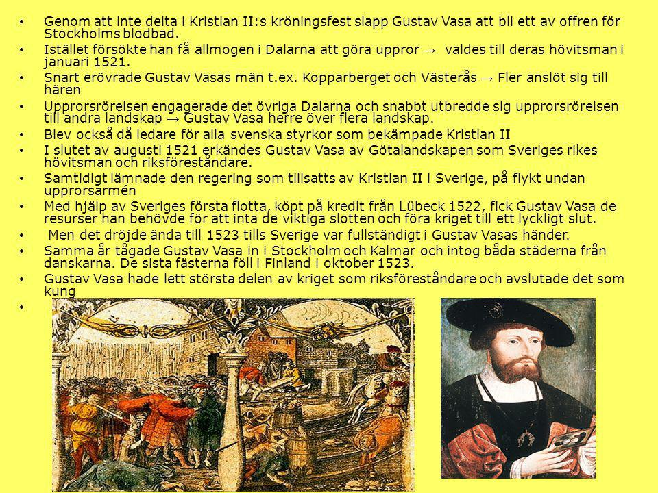 Gustav Vasas efterträdare Erik XIV 1560-1568 Erik XIV Johan III 1568-1592 Karl IX 1604-1611 Karl IX Sigismund 1592-1599Sigismund Gustav II Adolf 1611-1632 Kristina 1632-1654