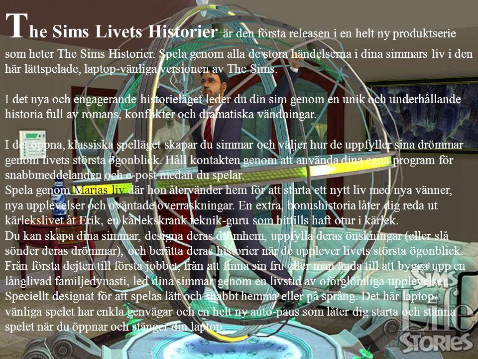 T he Sims Livets Historier är den första releasen i en helt ny produktserie som heter The Sims Historier. Spela genom alla de stora händelserna i dina