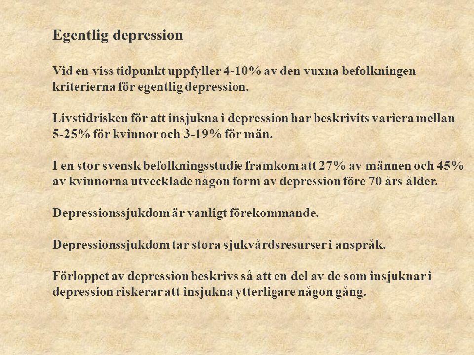Kriterier för att ställa diagnosen egentlig depression Under minst två veckor har det funnits en förändring av personens tillstånd kännetecknad av påtaglig nedstämdhet och/eller brist på intresse och glädje.