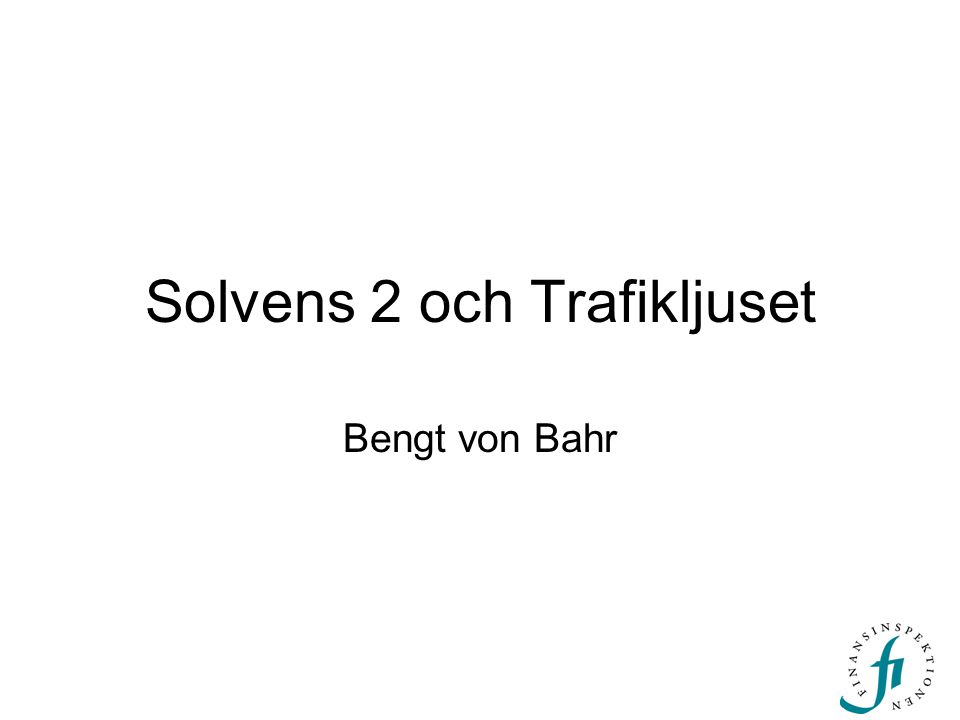 Solvens 2 och Trafikljuset Bengt von Bahr