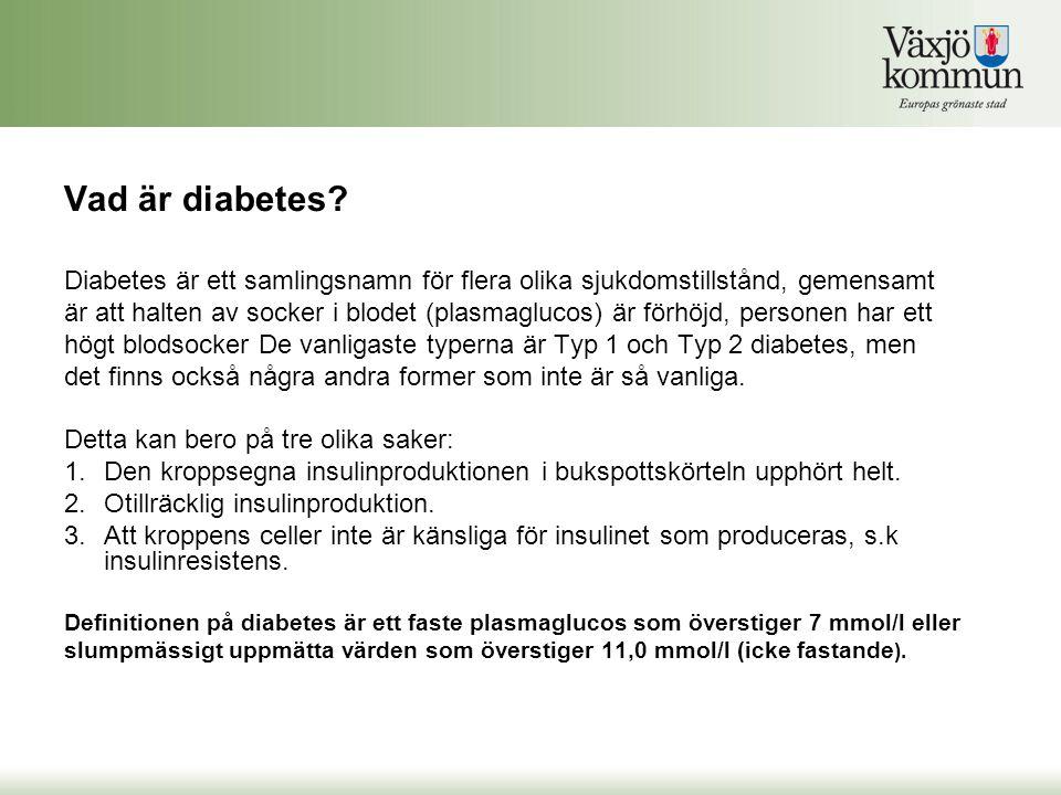 Vad är diabetes? Diabetes är ett samlingsnamn för flera olika sjukdomstillstånd, gemensamt är att halten av socker i blodet (plasmaglucos) är förhöjd,