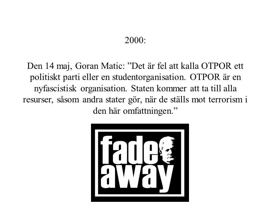 1998 – Studentprotester, ett 15- tal som kallade sig OTPOR 1999 – Nato bombar, kontakter med andra organisationer, Vi har en situation…igen Studenternas Torg i Belgrad Växer, skapar samarbeten.