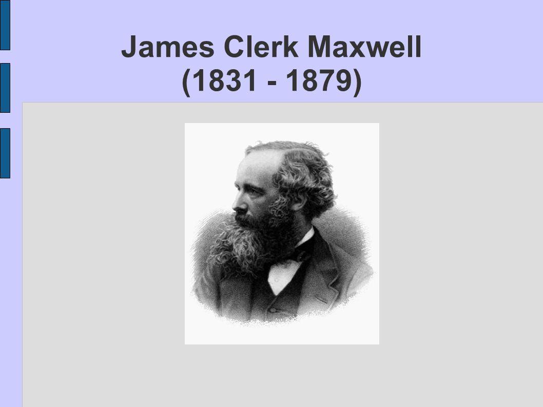Biografi ● Född den 13 juni 1831 i Edinburgh ● Fadern John Clerk och modern Frances Maxwell ● Kort efter James födelse flyttade familjen till en gård i Kirkcudbrightshire.