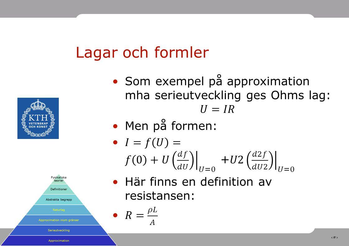 11 Lagar och formler