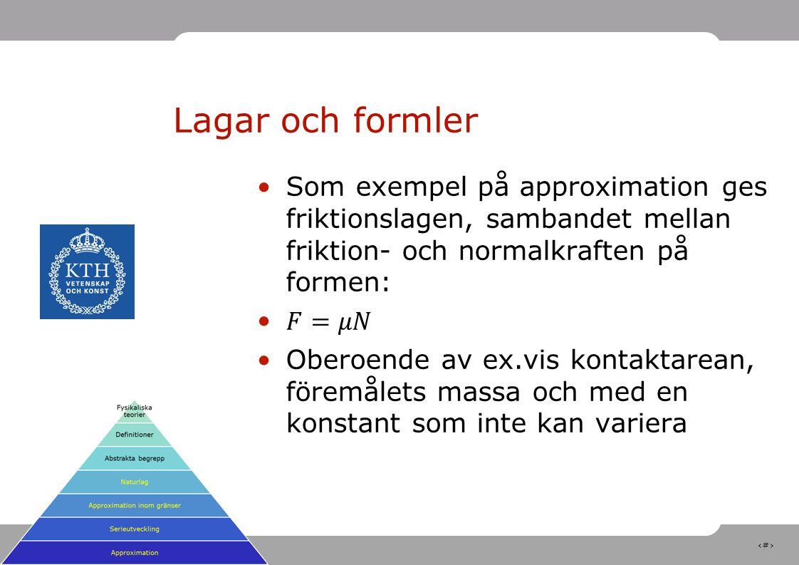 9 Lagar och formler