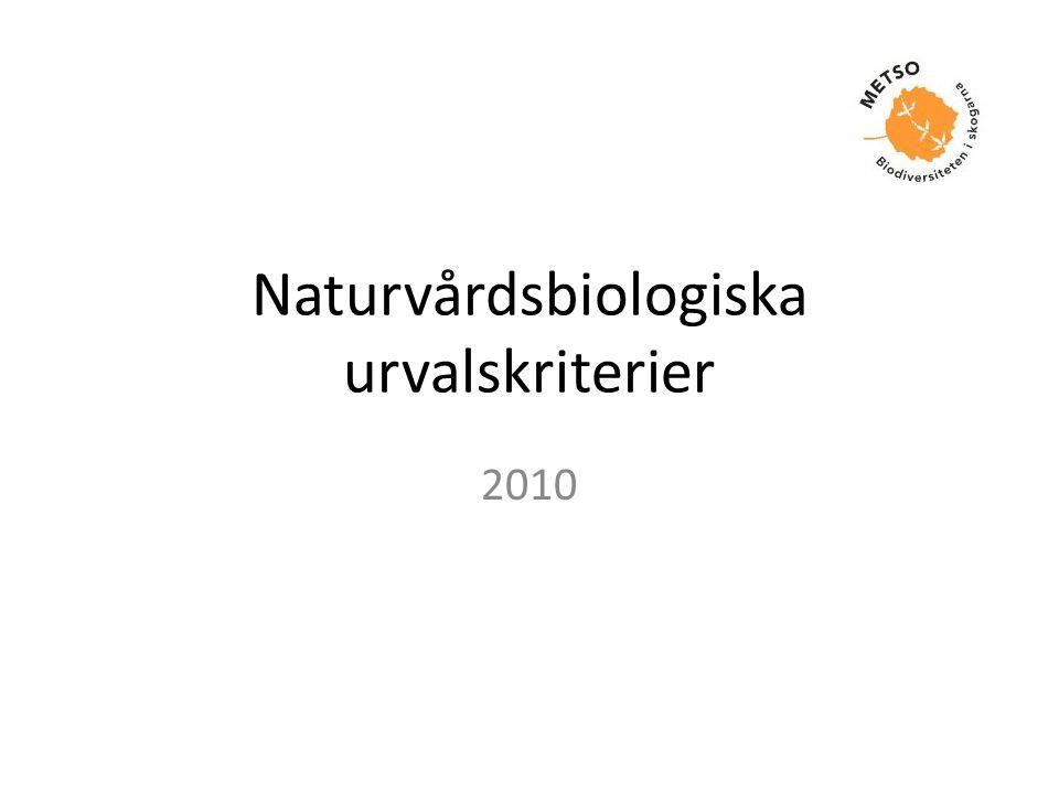 Naturvårdsbiologiska urvalskriterier 2010