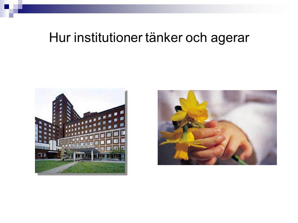 Hur institutioner tänker och agerar