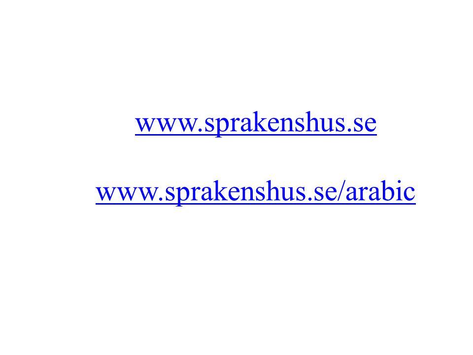 www.sprakenshus.se www.sprakenshus.se/arabic