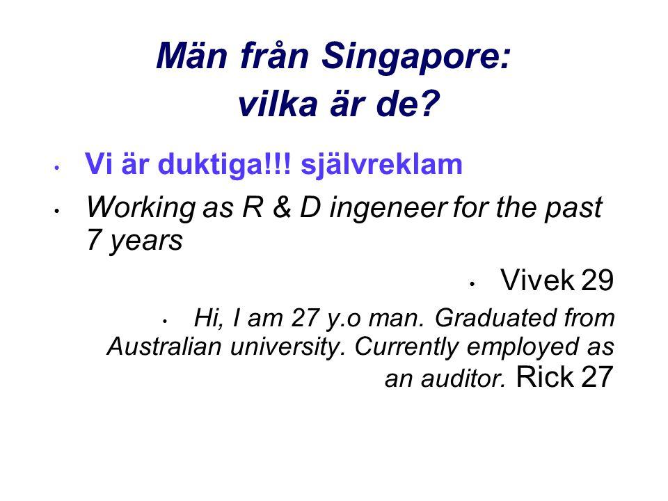 Män från Singapore: vilka är de. • Vi är duktiga!!.