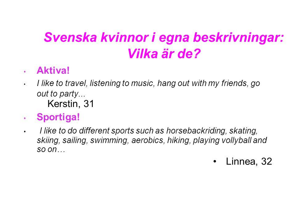 Svenska kvinnor i egna beskrivningar: Vilka är de.