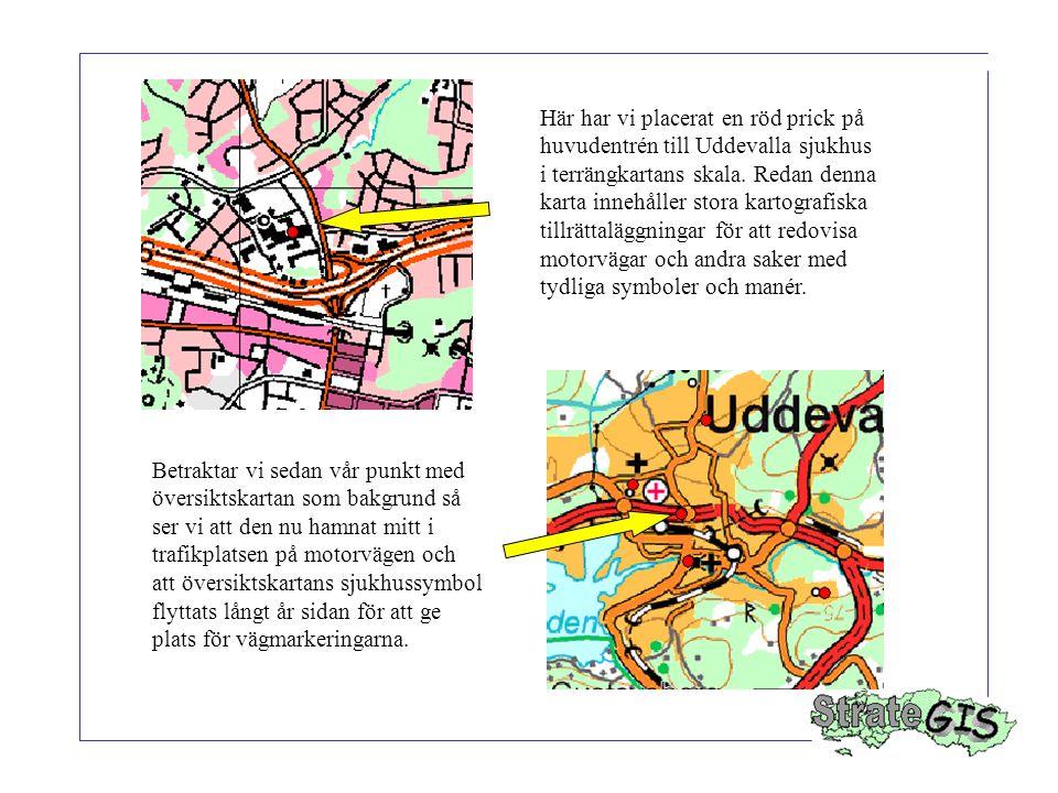 Här har vi placerat en röd prick på huvudentrén till Uddevalla sjukhus i terrängkartans skala. Redan denna karta innehåller stora kartografiska tillrä