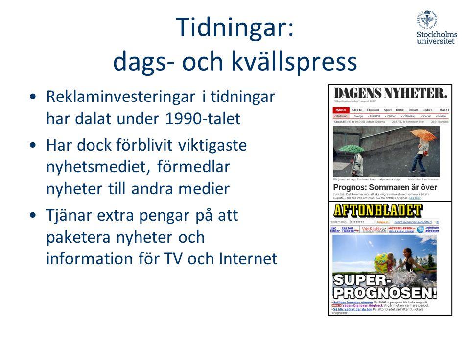 Tidningar: dags- och kvällspress •Reklaminvesteringar i tidningar har dalat under 1990-talet •Har dock förblivit viktigaste nyhetsmediet, förmedlar ny