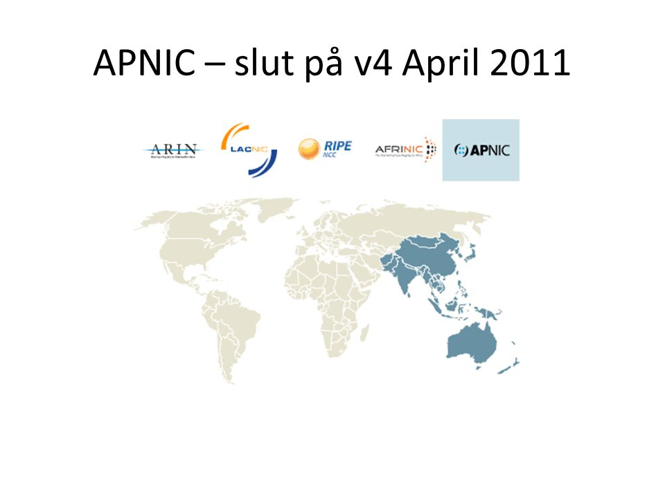 APNIC – slut på v4 April 2011