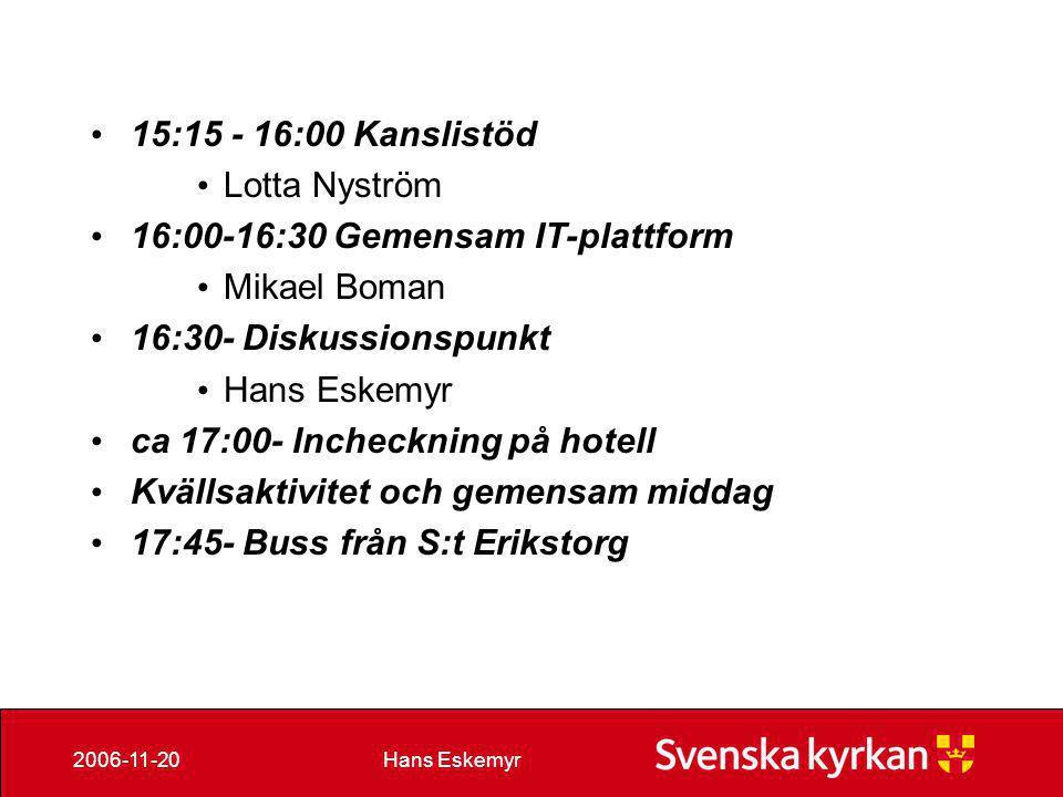 Hans Eskemyr2006-11-20 SVENSKA KYRKAN IDAG • Allmänt • Svenska kyrkan är innehållsligt en kyrka.