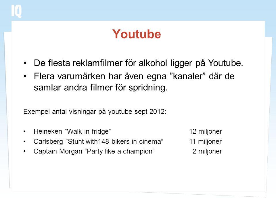 """Youtube •De flesta reklamfilmer för alkohol ligger på Youtube. •Flera varumärken har även egna """"kanaler"""" där de samlar andra filmer för spridning. Exe"""