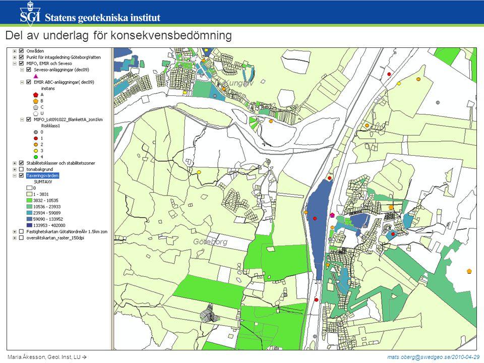 mats.oberg@swedgeo.se/2010-04-29 Del av underlag för konsekvensbedömning Maria Åkesson, Geol. Inst, LU 